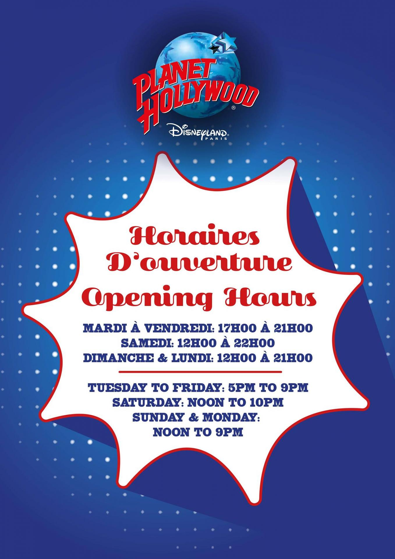 Horaires d'ouvertures Planet Hollywood